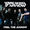 Feel the Arrow - Broken Arrow Debut Album Preview