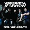 Feel the Arrow - Broken Arrow Debut Album Preview