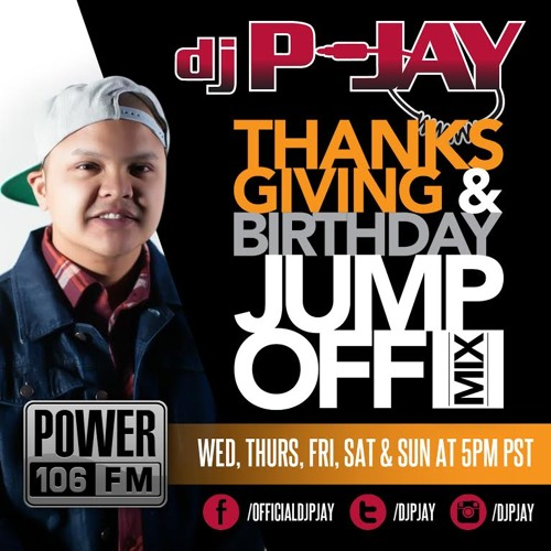 2013 Power 106 Thanksgiving Birthday Jump Off Mix (Full)