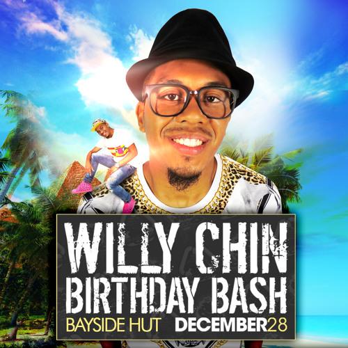 WIlly ChIn Birthday Bash 2013 Promo Mix