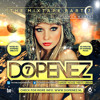 Dopenez The Mixtape Part 7