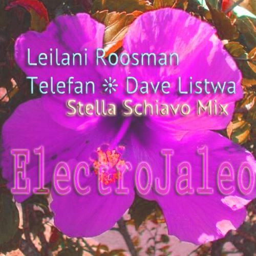 Latin Arabic Jazz Fusion - ELECTROJALEO Leilani Roosman/Telefan/Dave Listwa/Stella Schiavo collab