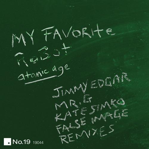 My Favorite Robot- Centreofattentionnaut (Kate Simko Remix)