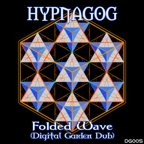 Hypnagog - Folded Wave (Digital Garden Dub)