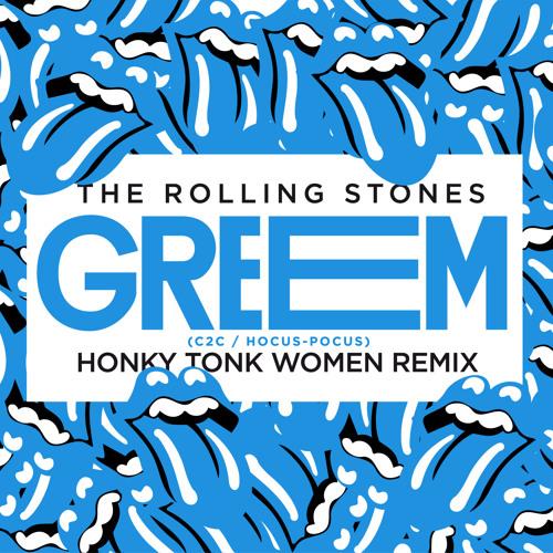 The Rolling Stones - Honky Tonk Women GReeMix