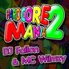 DJ Fallon & MC Wilmzy - Hardcore Mania Vol 2 (Free Download)