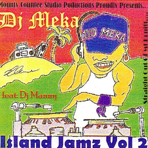 I Need A Girl - Remix - Dj Meka - Island Jamz 2 (2002)