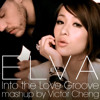Elva - Into The LoVe Groove (VC's Mash-up 2014) Preview Edit