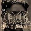 OG Bobby Johnson Instrumental with Hook (Official)