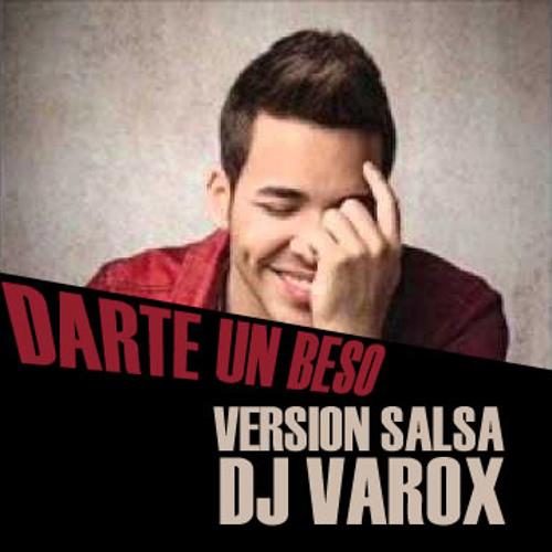 81. Darte un beso (Version Salsa - Dj Varox Rmx 2013)
