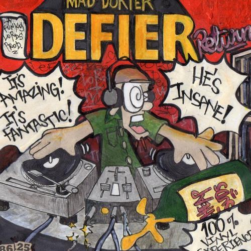 Mad Dokter Defier Returns Mixtape (2013)