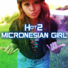 Hot2 = Micronesian Girl ☆☆☆ DOWNLOAD NOW ☆☆☆