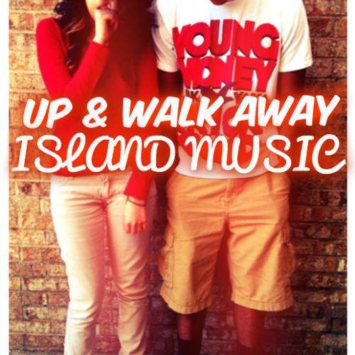 Up & Walk Away ☆☆☆ DOWNLOAD NOW 2013 ☆☆☆