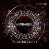 Download Yahel - ArchiTech ***See you On The Dance Floor 2014 Album Live Mix *** Mp3
