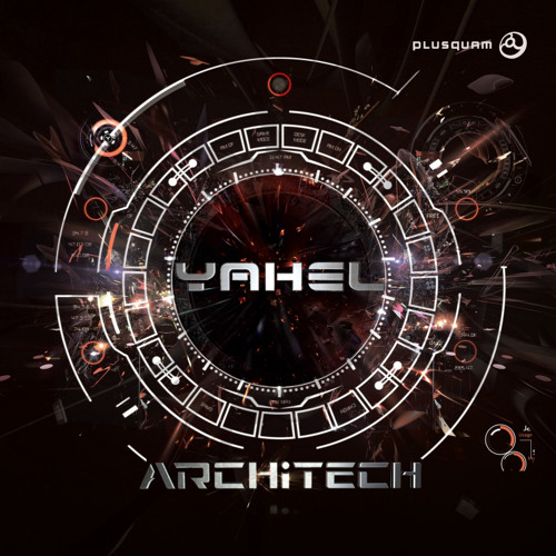 Yahel - ArchiTech ***See you On The Dance Floor 2014 Album Live Mix ***