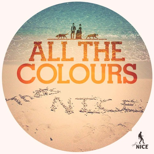 All The Colours - Shame (That's Nice Remix)