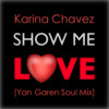 Karina Chavez - Show Me Love (Yan Garen Soul Mix) FREE DOWNLOAD