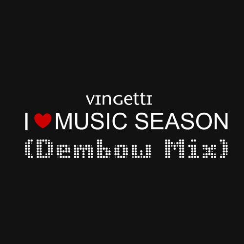 Vingetti - DEMBOW RUNDOWN MIX PART 2 (I LUV MUSIC SEASON)