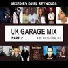 90s Old Skool UK Garage Mix (Part 2) 10 Minute Preview