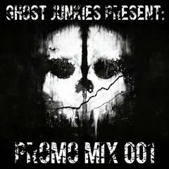 Ghost Junkies Present | Promo Mix 001