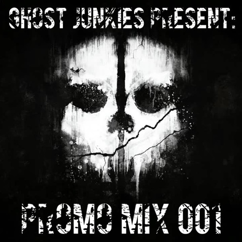 Ghost Junkies Present | Promo Mix 001