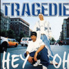 Tragedie   Hey Ho  (Nostalgia Music) (2003)