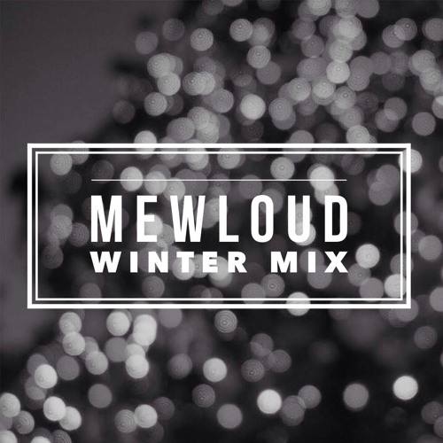Mewloud Winter Mix