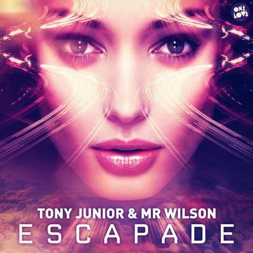 Tony Junior & Mr Wilson - Escapade (Original Mix)