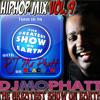 [ヒップホップMIX] DJ MO PHATT-- THE HEAT MISER!! VOLUME 9