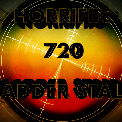 Horrifiic - 720 Ladder Stall (Original Mix)