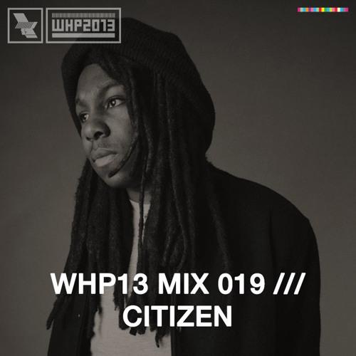 WHP13 MIX 019 /// CITIZEN