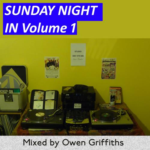 DJ Owen Griffiths Sunday Night In Vol 1. Dec 2013 CD, vinyl only mix