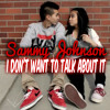 I Don't Want To Talk About It RMX ***DOWNLOAD NOW***