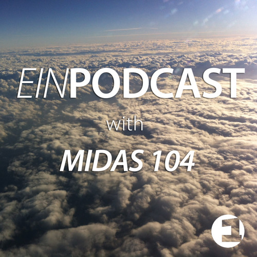 EINPODCAST #10 by Midas 104