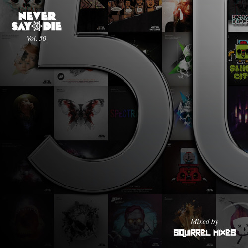 Never Say Die Fifty Minimix