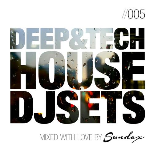 [005] Deep & Tech House DJset