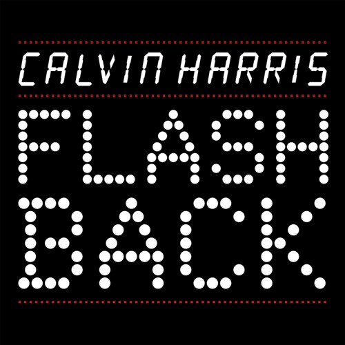 Calvin Harris - Flashback (Mus44 Remix)