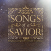 SONGS OF A SAVIOR - The Star Stood Still (Part 4)