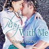 Play with Me by Kristen Proby, Narrated by Jennifer Mack
