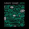Kids (Cut Snake Remix)