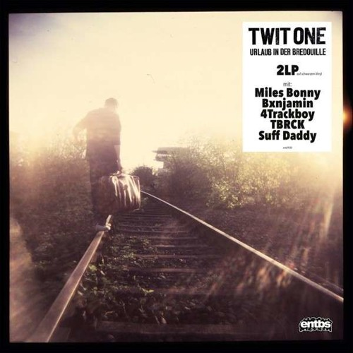 Twit One - Get Kater