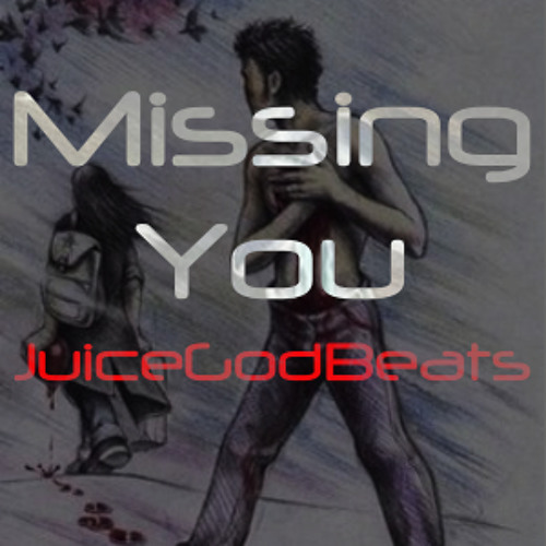 Missing You - $15 Lease