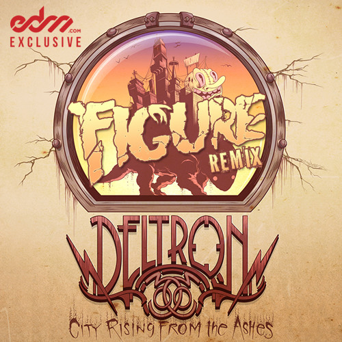 City Rising From The Ashes by Deltron 3030 (Figure Remix) - EDM.com Exclusive