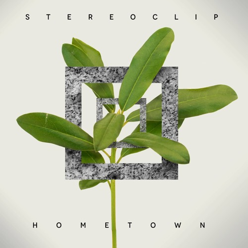 Stereoclip - Hometown LP