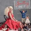 Spelling It Like It Is by Tori Spelling, Narrated by Tori Spelling