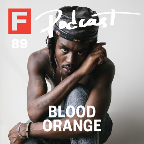 The FADER #89 Podcast