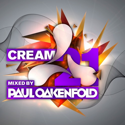Paul Oakenfold - Cream 21
