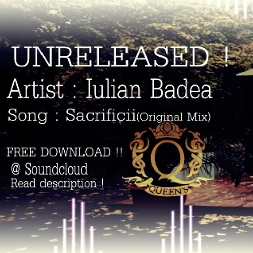 Iulian Badea - Sacrificii (Original Mix)Free Download !!!