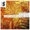 OUT NOW! OPOLOPO - Deep & Funky House construction kit for Samplephonics DEMO