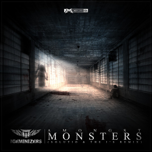 The Geminizers - Amongst Monsters (Solutio & The I's remix)